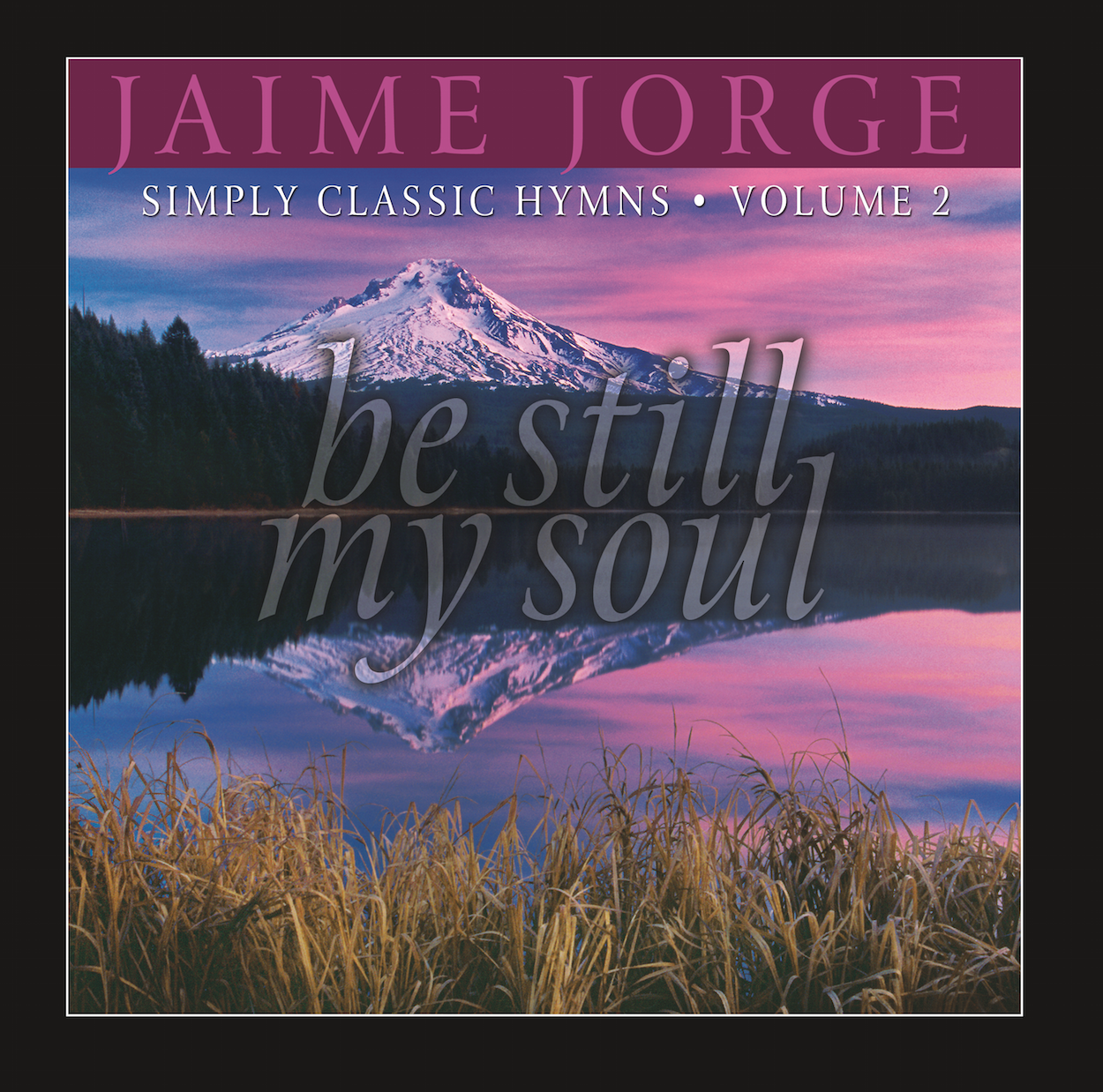 Be Still My Soul Jaime Jorge